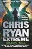 Ryan, Chris,Chris Ryan Extreme: Silent Kill