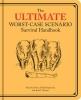Borgenicht Piven, Joshua,Ultimate Worst-case Scenario Survival Handbook