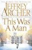 <b>Jeffrey Archer</b>,This Was a Man