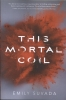 Emily  Suvada,This Mortal Coil