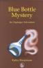 Hoopmann, Kathy,Blue Bottle Mystery