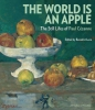 The World Is an Apple,The Still Lifes of Paul Cezanne