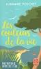 Fouchet, Lorraine,Les Couleurs de la vie