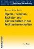 Kohler-Gehrig, Eleonora,Diplom-, Seminar-, Bachelor- und Masterarbeiten in den Rechtswissenschaften
