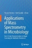 ,Applications of Mass Spectrometry in Microbiology