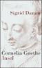 Damm, Sigrid,Cornelia Goethe