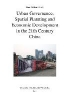 ,Urban Governance, Spatial Planning and Economic Development in the 21th Century China