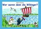Kahlsdorf, Marlis,Wer waren denn die Wikinger?