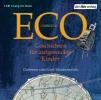 Eco, Umberto,Geschichten für aufgeweckte Kinder