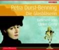 Durst-Benning, Petra,Die Glasbläserin