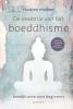 <b>Thubten  Chodron</b>,De essentie van het boeddhisme
