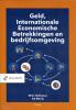 w.  Hulleman, A.J.  Marijs,Geld, Internationale Economische Betrekkingen en bedrijfsomgeving