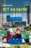 S.L.  Gellaerts, C.M.  Jobse,Inleiding ICT en recht