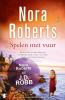 <b>Nora  Roberts</b>,Spelen met vuur