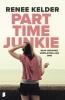 <b>Renee  Kelder</b>,Parttime-junkie
