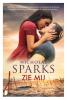 Nicholas  Sparks,Zie mij