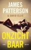 James  Patterson, David  Ellis,Onzichtbaar