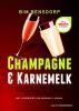 <b>Bim  Bensdorp</b>,Champagne en karnemelk