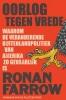 Ronan  Farrow,Oorlog tegen vrede
