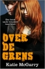 Katie  McGarry,Over de grens