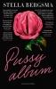 Stella  Bergsma,Pussy album