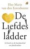 <b>Else-Marie van den Eerenbeemt</b>,De liefdesladder