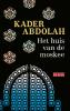 Kader  Abdolah,Het huis van de moskee