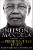 Nelson  Mandela, Mandla  Langa,De presidentiële jaren
