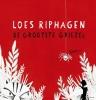 Loes  Riphagen,De grootste griezel