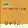 <b>Angelique Schmeinck</b>,Smaakvrienden fruit zoet & hartig