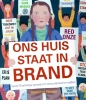 Jeanette  Winter,Ons huis staat in brand