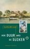 <b>Cynthia  Mac Leod</b>,Hoe duur was de suiker? Surinaamse historische roman