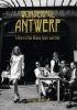 <b>Henk van Cauwenbergh</b>,Wonderful Antwerp