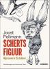 Joost  Pollmann,Schertsfiguur