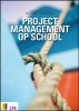 <b>L. van Tuyl, M.  Kamphorst</b>,Project management op school