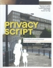 <b>Harmen van de Wal, Machiel van Dorst, Theresia  Leuenberger, Esther  Vonk</b>,Privacy Script