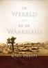Alfred  Voorrips,De wereld en de waarheid
