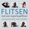 Sonja van Driel,Flitsen met een reportageflitser