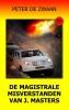<b>Peter de Zwaan</b>,Bob Evers deel 58 De magistrale misverstanden van J. Masters ISBN 9789082052381