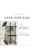 Virginia Woolf, Lieke Marsman, Mieke van Zonneveld, Deryn Rees-Jones,Over ziek zijn