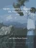 Juan Carlos Reyes Gómez,Tiempo, Cosmos Y Religi?n Del Pueblo Ayuuk (Mexico)