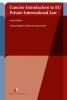 <b>Michael  Bogdan, Marta  Pertegás</b>,Concise Introduction to EU Private International Law
