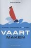 Hans van der Loo,Vaart maken