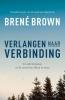 <b>Brené  Brown</b>,Verlangen naar verbinding