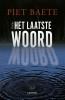 Piet  Baete ,Het laatste woord