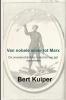 Bert  Kuiper ,Van nobele wilde tot Marx