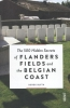 Derek  Blyth,The 500 hidden secrets of Flanders fields and the Belgian coast