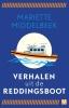 <b>Mariëtte  Middelbeek</b>,Verhalen uit de reddingsboot