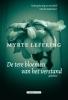 <b>Myrte  Leffring</b>,de tere bloemen van het verstand