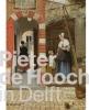 ,<b>Pieter de Hooch in Delft</b>